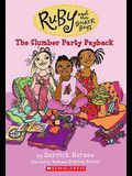 The Slumber Party Payback (Ruby and the Booker Boys #3), 3
