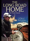 The Long Road Home: A Tale of Redemption