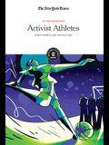Activist Athletes: When Sports and Politics Mix