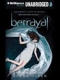 Betrayal: An Empty Coffin Novel