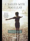 I Sailed with Magellan