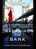 Breaking the Bank (Original)