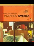 Inventing America: A History of the United States : From 1865