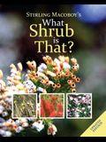 What Shrub Is That?
