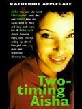 Two-Timing Aisha