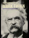 Autobiography of Mark Twain, Volume 3, Volume 12: The Complete and Authoritative Edition