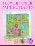 Flower Power Papercrafts [With Templates]