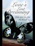 Love's Last Dreaming