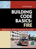 Code Basics Series: 2009 International Fire Code