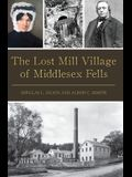 The Lost Mill Village of Middlesex Fells