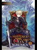 A Mysterious Job Called Oda Nobunaga, Vol. 1 (Light Novel)