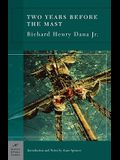 Two Years Before the Mast (Barnes & Noble Classics Series)