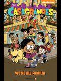 The Casagrandes #1: We're All Familia