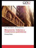 Masoneria: Valores y Tradiciones Patrioticas