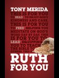 Ruth for You: Revealing God's Kindness and Care