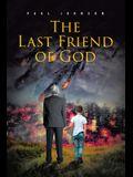 The Last Friend of God
