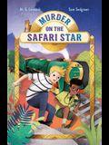 Murder on the Safari Star: Adventures on Trains #3