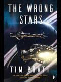 The Wrong Stars