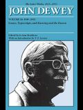 The Later Works of John Dewey, Volume 16, 1925 - 1953, Volume 16: 1949 - 1952, Essays, Typescripts, and Knowing and the Known