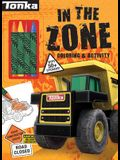 Tonka: In the Zone: Coloring & Activity