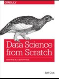 Data Science from Scratch: First Principles w