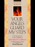 Your Angels Guard My Steps (Rekindling Inner Fire)
