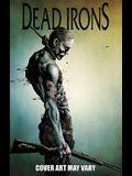 Dead Irons