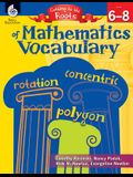 Getting to the Roots of Mathematics Vocabulary Levels 6-8