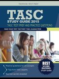 TASC Study Guide: TASC Test Prep and Pracice Questions