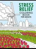 Stress Relief Coloring Book for Adults