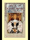 Jack of Kinrowan: Jack the Giant-Killer and Drink Down the Moon