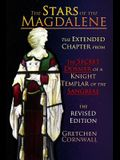 The Stars of the Magdalene: Extended Chapter From The Secret Dossier of a Knight Templar of the Sangreal