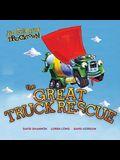 The Great Truck Rescue (Jon Scieszka's Trucktown)