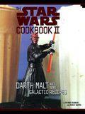 The Star Wars Cookbook II: Darth Malt and More Galactic Recipes [With Plastic Darth Maul Stencil]