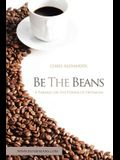 Be the Beans: A Parable on the Power of Optimism