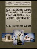 U.S. Supreme Court Transcript of Record Leeds & Catlin Co V. Victor Talking Mach Co