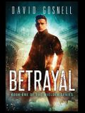 Betrayal: Book One of the Wielder Series
