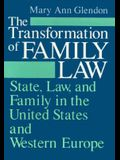 The Transformation of Family Law: State, Law, and Family in the United States and Western Europe