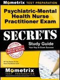 Psychiatric-Mental Health Nurse Practitioner Exam Secrets: NP Test Review for the Nurse Practitioner Exam (Study Guide)