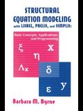 Structural Equation Modeling With Lisrel, Prelis, and Simplis: Basic Concepts, Applications, and Programming