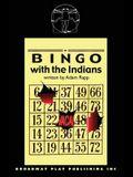 Bingo with the Indians