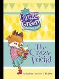 The Crazy Friend