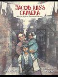 Jacob Riis's Camera: Bringing Light to Tenement Children