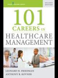 101 Careers in Healthcare Management, Second Edition