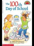 The 100th Day Of School (Turtleback School & Library Binding Edition) (Hello Reader! Level 2 (Prebound))