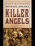 The Killer Angels: The Classic Novel of the Civil War