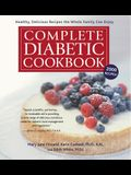 Complete Diabetic Cookbook: Healthy, Delicious Recipes the Whole Family Can Enjoy