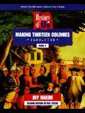 Making Thirteen Colonies: 1600-1740