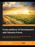 Cross-platform UI Development with Xamarin.Forms