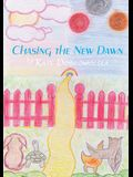 Chasing the New Dawn: A Trilogy